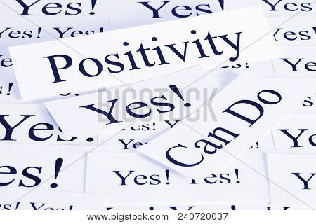 A Conceptual Look At Positivity, Can Do, Attitude