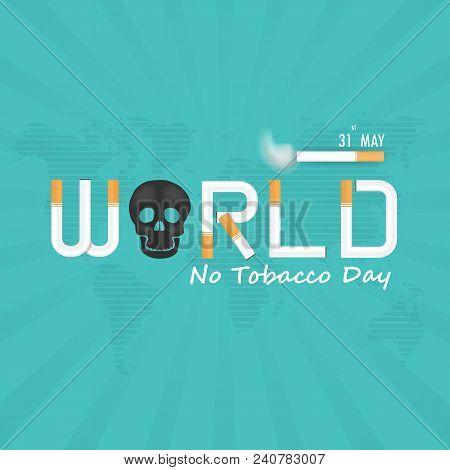 World No Tobacco Day Calligraphy Background Design.world No Smoking Day Typographical Design Element