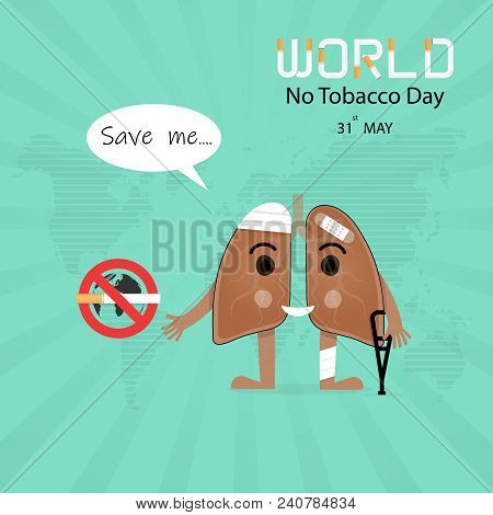 Damaged Lung Cartoon Character And Stop Smoking Vector Design .concept Of Bruised And Hurt Lung.may
