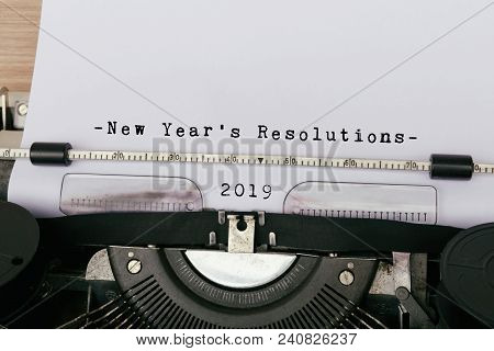 2019 New Year's Resolution Typed On Vintage Typewriter