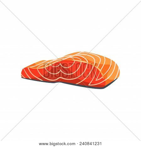 Filet Of Salmon Red Fish, Seafood Product Vector Illustration Isolated On A White Background.