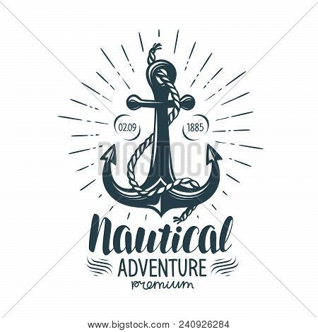 Vintage Anchor Label. Nautical Adventure, Lettering Vector