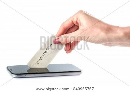 Piece Of Paper With The Word Information Gets From Your Phone