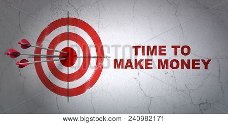Success Time Concept: Arrows Hitting The Center Of Target, Red Time To Make Money On Wall Background