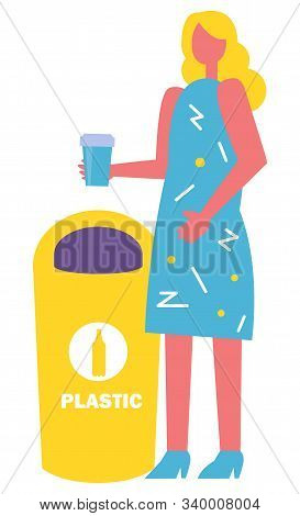 Sorting Garbage Vector, Female Character With Plastic Cup Throwing Waste Into Appropriate Bin. Lady