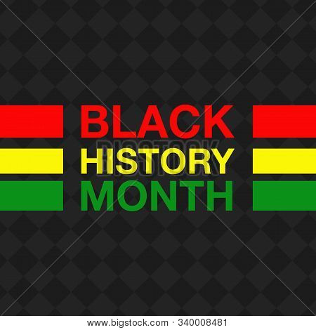 African American History Or Black History Month. Celebration Vector Template Design