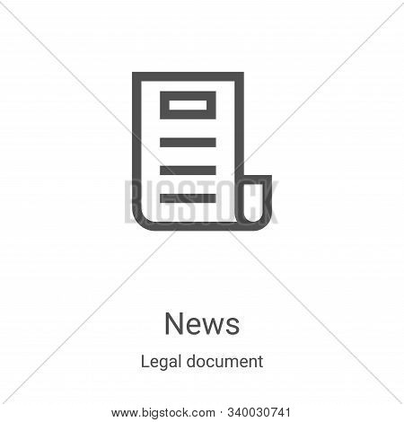 news icon isolated on white background from legal document collection. news icon trendy and modern n