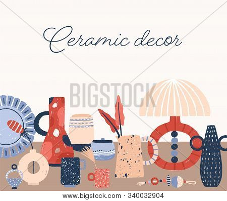 Modern Ceramics Hand Drawn Vector Illustration. Stylish Porcelain Home Decor Accessories. Contempora
