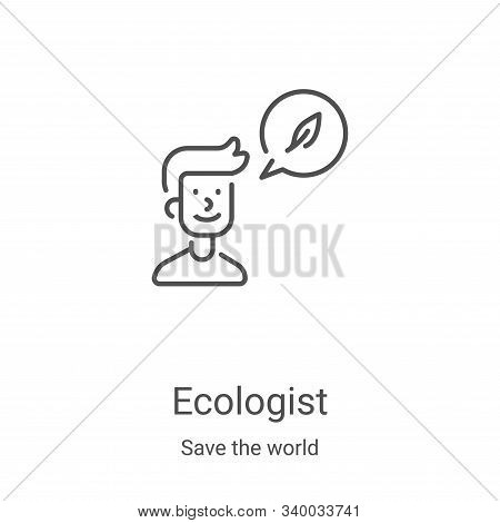 Ecologist icon isolated on white background from save the world collection. Ecologist icon trendy an