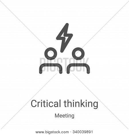 critical thinking icon isolated on white background from meeting collection. critical thinking icon
