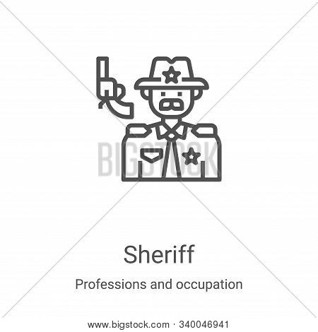 sheriff icon isolated on white background from professions and occupation collection. sheriff icon t