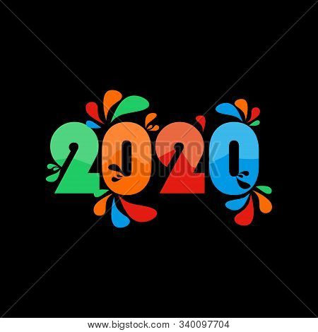 2020 colorful Text isolated on black background, New Year 2020, 2020 text for Calendar New years, Happy New Year 2020,2020 Beginning concept, Number 2020, New Year 2020 Creative Design Concept, 2020 vector Eps10