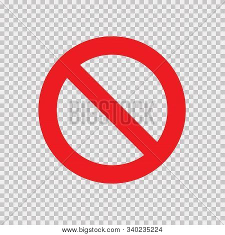 Red No Sign Isolated On Transparent Background. Vector Blank Ban. Stop Sign Icon. Red Warning Isolat
