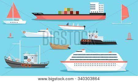 Sea Ships, Yachts And Boats. Sea Vessels, Cruise Ships, Boats, Wooden Row Boats, Tugboat, Fishing Bo