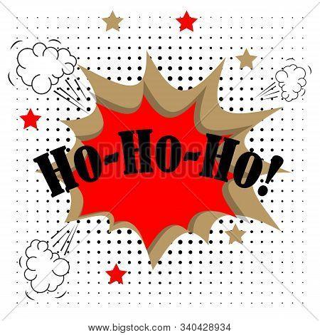 Ho Ho Ho Merry Christmas Greeting Card In Comic Pop-art Style. Vector Illustration