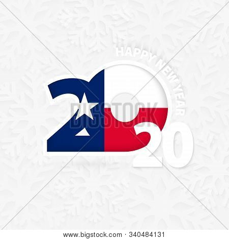 Happy New Year 2020 With Flag Of Us State Texas On Snowflake Background. Greeting Texas With New 202