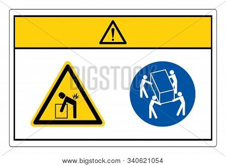 Caution Lift Hazard Use Four Person Lift Symbol Sign, Vector Illustration, Isolate On White Backgrou