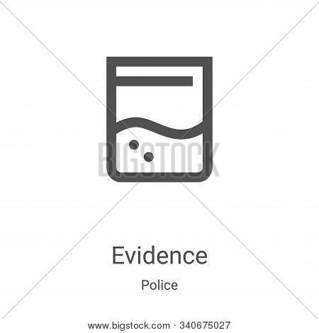 evidence icon isolated on white background from police collection. evidence icon trendy and modern e