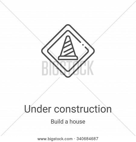 under construction icon isolated on white background from build a house collection. under constructi