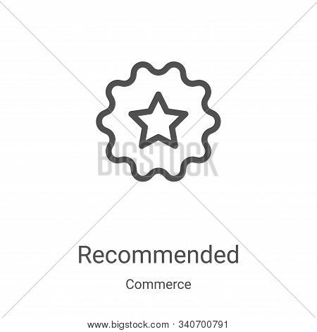 recommended icon isolated on white background from commerce collection. recommended icon trendy and