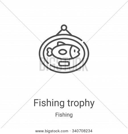 fishing trophy icon isolated on white background from fishing collection. fishing trophy icon trendy