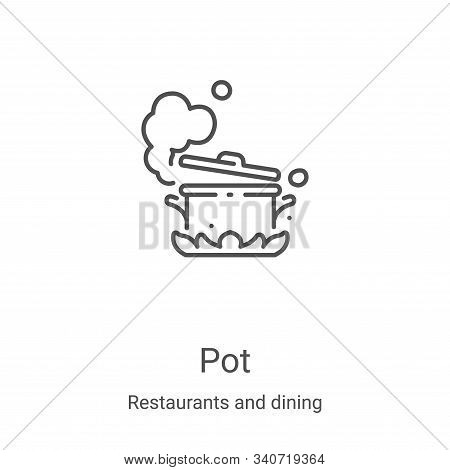 pot icon isolated on white background from restaurants and dining collection. pot icon trendy and mo