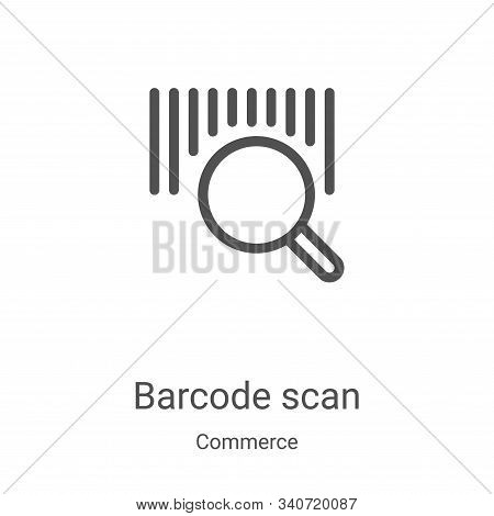 barcode scan icon isolated on white background from commerce collection. barcode scan icon trendy an