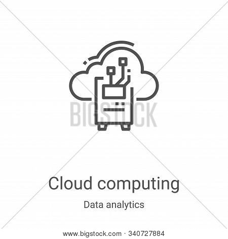 cloud computing icon isolated on white background from data analytics collection. cloud computing ic