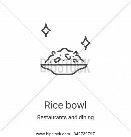 rice bowl icon isolated on white background from restaurants and dining collection. rice bowl icon t