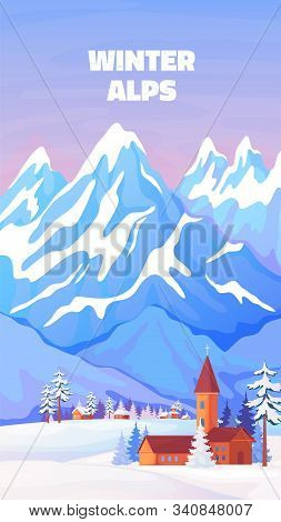 Alps Winter Poster. Vintage Cartoon Banner With High Snowy Peaks Of Alps In Austria Or Switzerland.