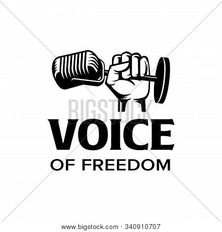 Voice Of Freedom Logo. Fist Hold Mic Iconic. Branding For Band, Social Organization, Singer, Singing