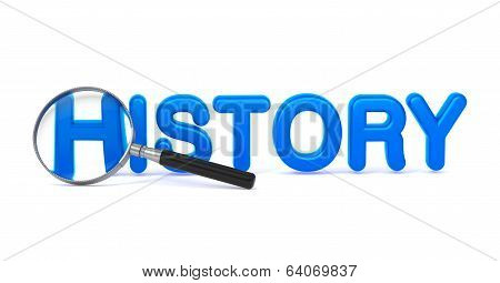 History - Blue 3D Word Through a Magnifying Glass.