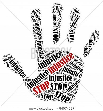 Stop injustice. Word cloud illustration in shape of hand print showing protest. poster