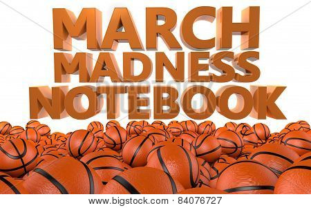 NCAA March Madness Basketball Notebook