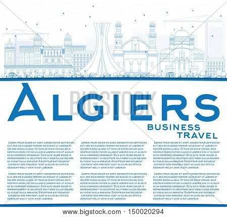 Outline Algiers Skyline with Blue Buildings and Copy Space. Vector Illustration. Business Travel and Tourism Concept with Historic Architecture. Image for Presentation Banner Placard and Web Site.