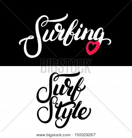 Collection of two surf tee print for surf girl. Surfing, Surf Style hand written calligraphy lettering. Isolated on white background. Vector illustration.