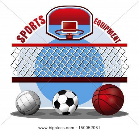Set of sports balls. Sports equipment. Basketball ball volleyball ball soccer ball basketball basket basketball hoop basketball net volleyball net. Color vector illustration