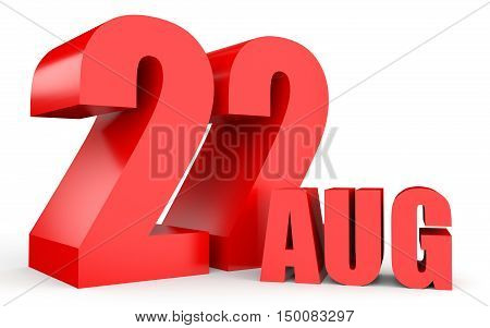 August 22. Text On White Background.
