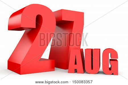 August 27. Text On White Background.