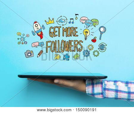Get More Followers Concept With A Tablet
