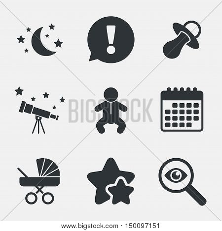 Moon and stars symbol. Baby infants icon. Buggy and dummy signs. Child pacifier and pram stroller. Attention, investigate and stars icons. Telescope and calendar signs. Vector