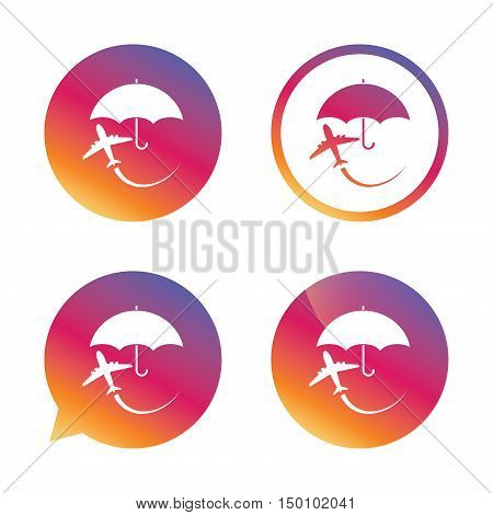 Flight insurance sign icon. Safe travel symbol. Gradient buttons with flat icon. Speech bubble sign. Vector