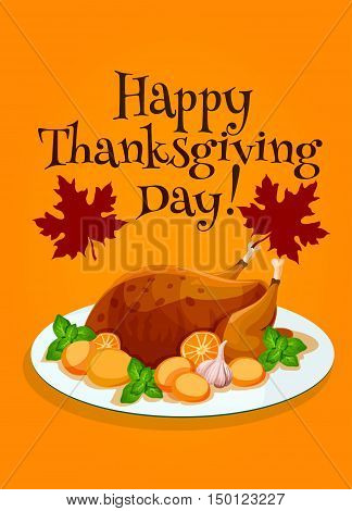 Thanksgiving Day celebration greeting card, poster design with vector traditional roasted turkey or chicken with vegetables on plate