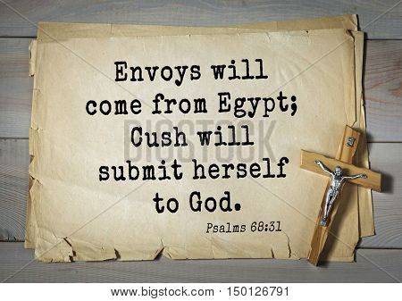 TOP-1000.  Bible verses from Psalms. Envoys will come from Egypt; Cush will submit herself to God.