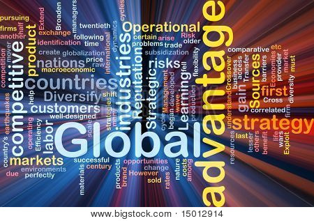 Background concept wordcloud illustration of business global advantage glowing light