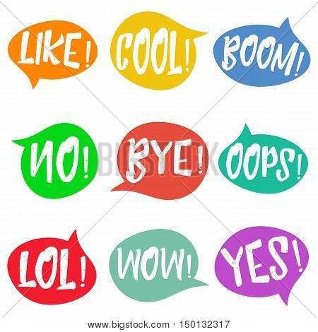 Set of nine different, colorful stickers at white background. speech bubbles with LOL, LIKE, BOOM, WOW, COOL, NO, BYE, OOPS, YES. Isolated, vector eps 10. poster