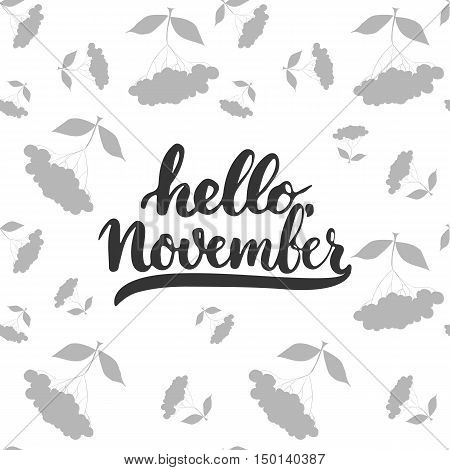 Hand drawn typography lettering phrase Hello, November isolated on the white background. Fun brush ink calligraphy inscription for greeting and invitation card or print design.