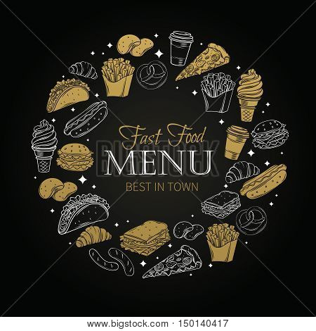 Fast food design menu. Vector hand drawn icons fast food. Illustration with snacks, hamburger, fries, hot dog, tacos, coffee, sandwich, ice cream in old ink style.