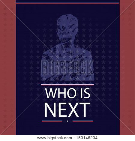 Digital vector usa election with candidate and who is next, flat style