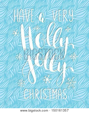 Holly Jolly! vector greeting card with hand written calligraphic lettering phrase snowflakes and christmas toys on blue waves background